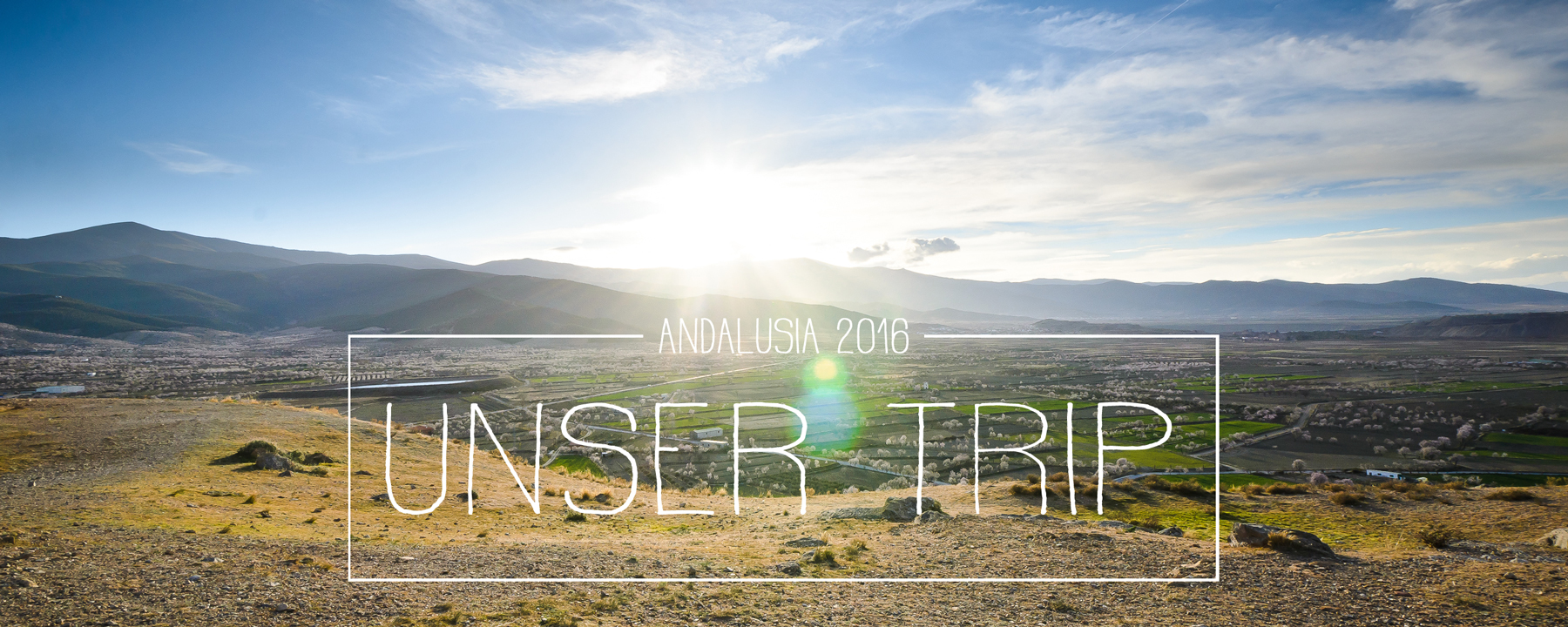 Unser Andalusien-Trip 2016