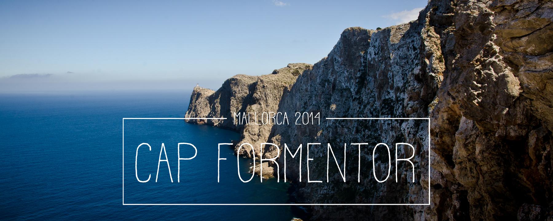Cap Formentor: Von Leuchttürmen, Aussichten und Serpentinen