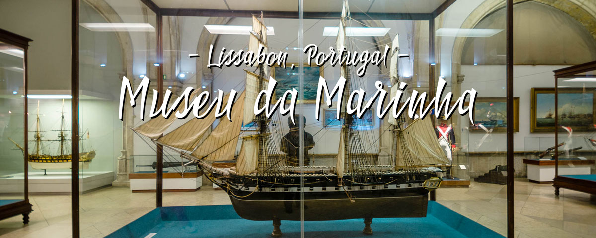 Das Marinemuseum in Lissabon